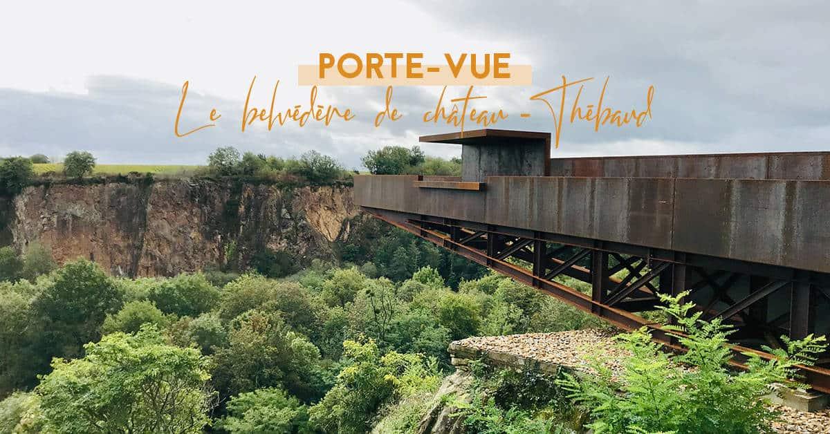 belvedere de chateau-thebaud porte vue voyage a nantes 2020 2