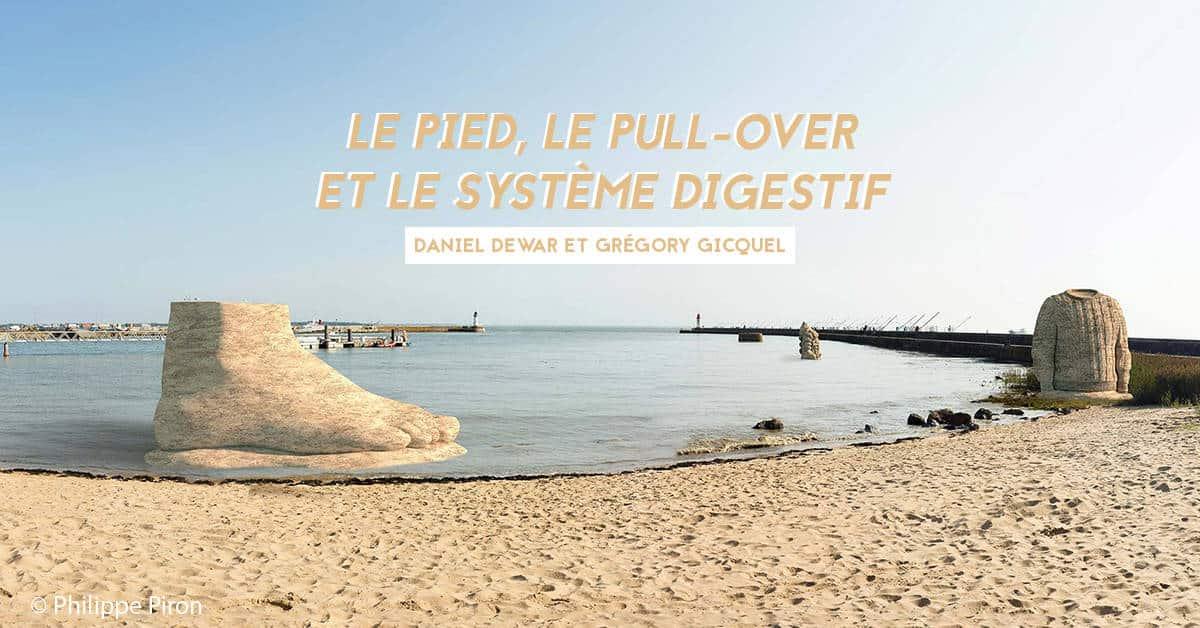 parcours estuaire le pied le pull-over et le systeme digestif voyage a nantes saint-nazaire 2021