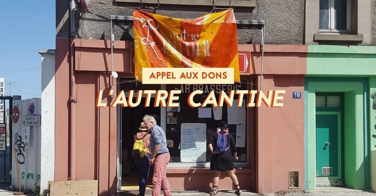 lautre-cantine-nantes-association-2020-appel-aux-dons-une