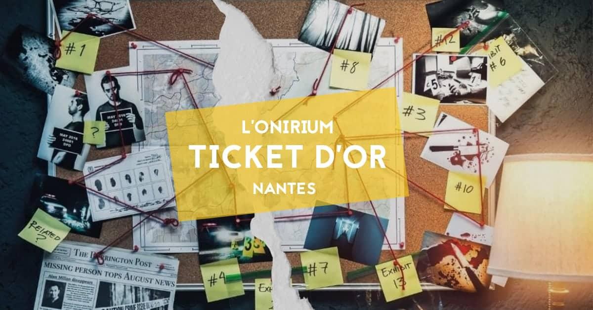 onirium-ticket-dor-nantes-2020-escape game