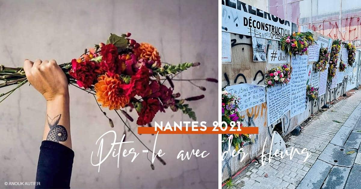 dites-le avec des fleurs nantes 2021 street art temoignages violences