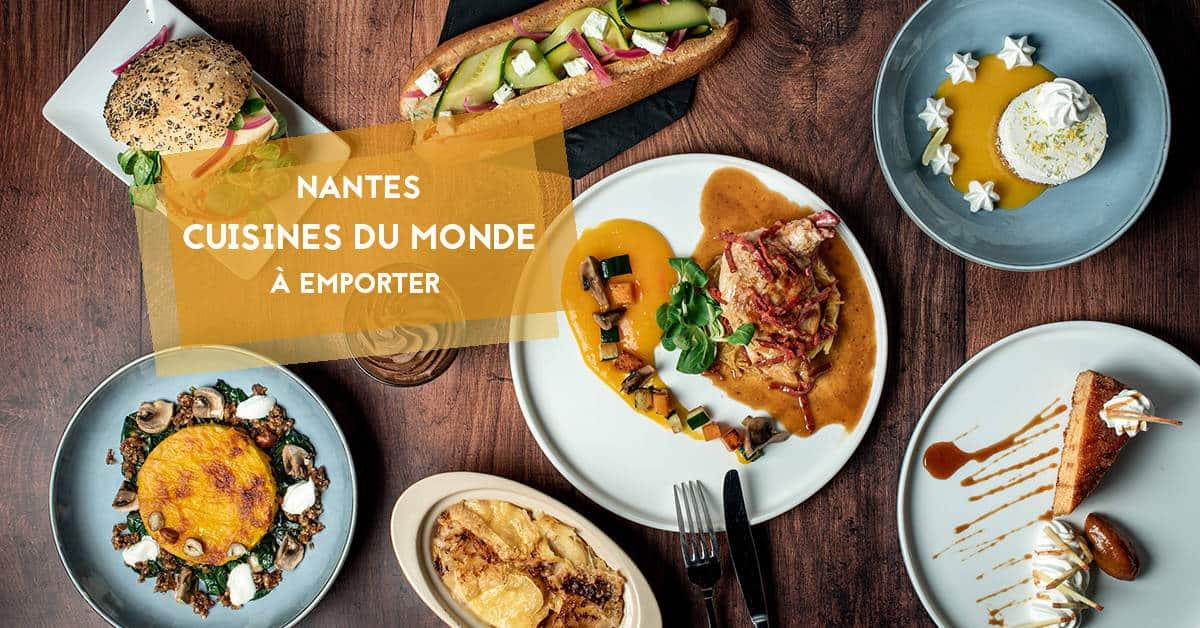 restaurants nantes 2021 a emporter cuisines du monde