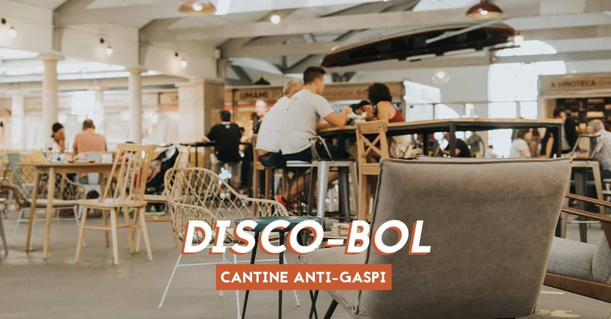 disco bol cantine anti gaspi tiers lieu