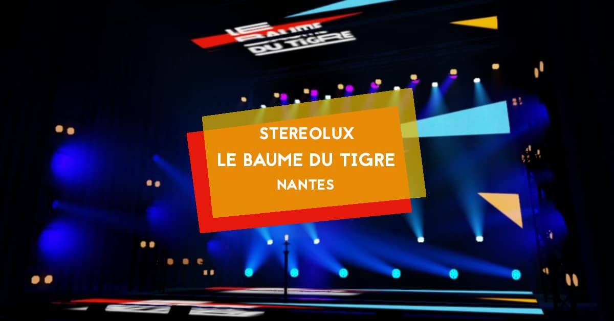 le baume du tigre emission stereolux nantes 2021