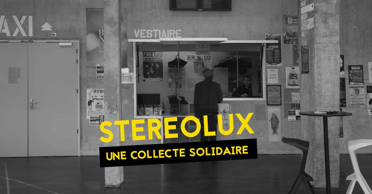 stereolux campagne solidaire dons